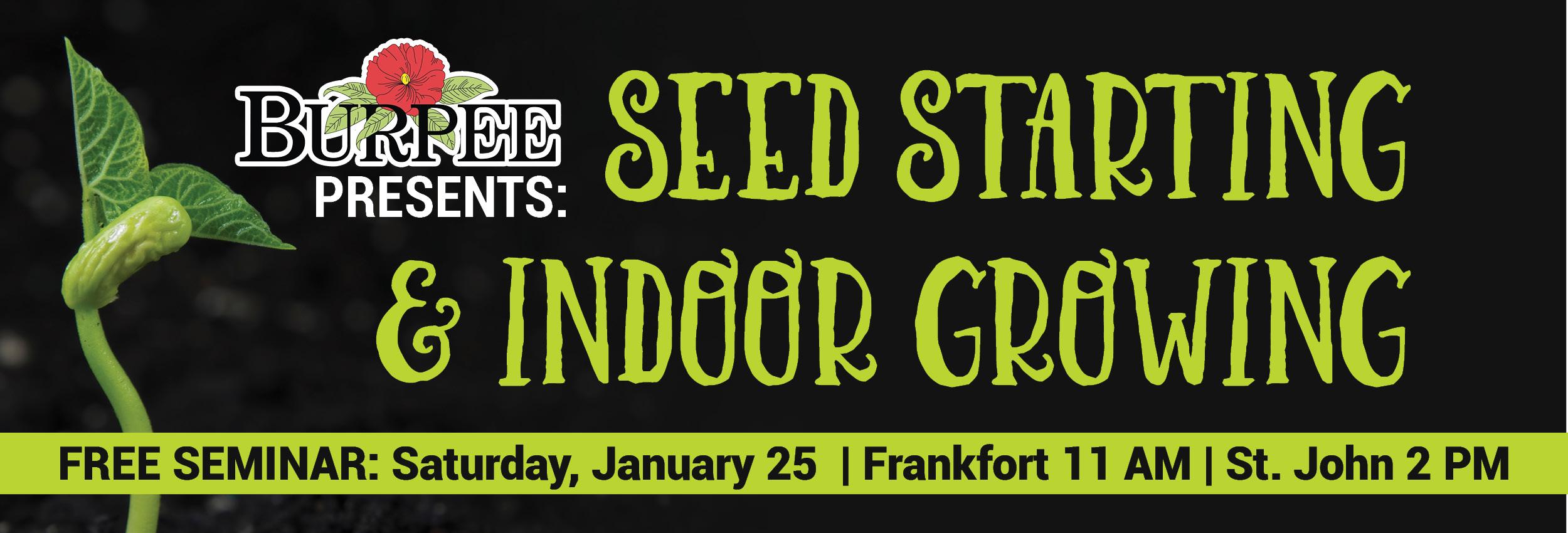 Indoor Seed Starting Seminar Presented by Burpee