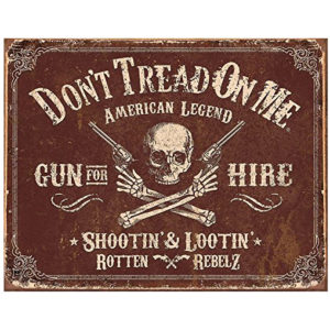 Don't Tread On Me - Gun For Hire Sign
