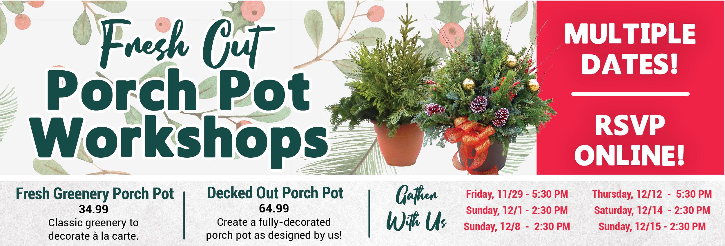 Porch Pot Workshops 2019