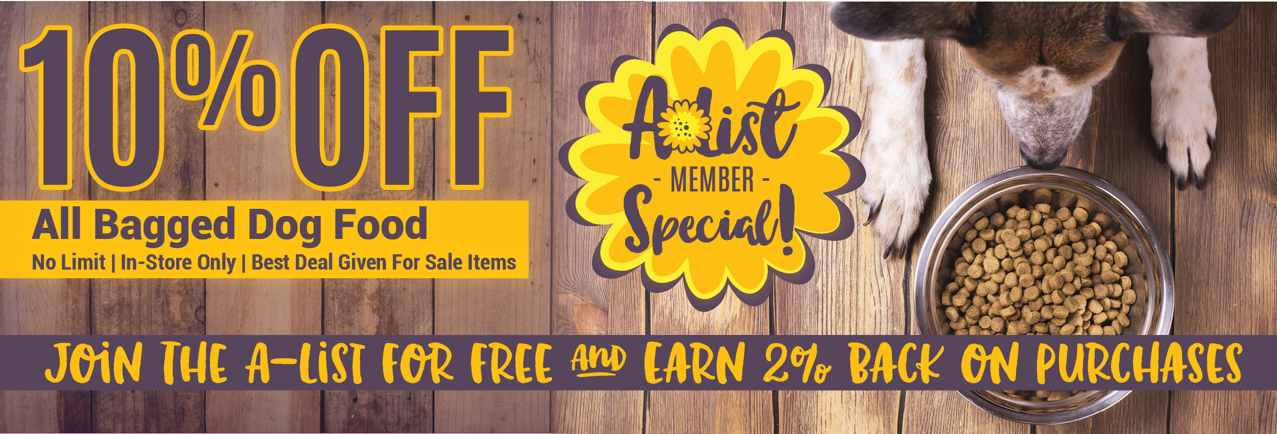 A-List Member Special 10% Off Bagged Dog Food