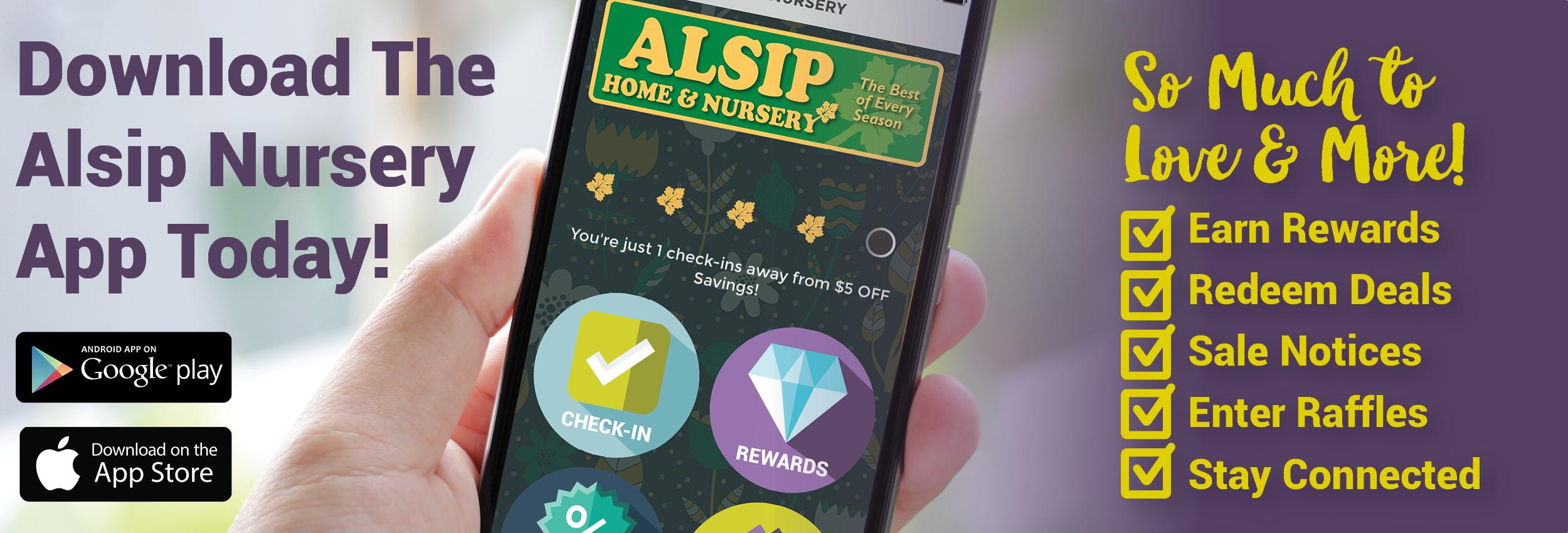 Download the Alsip Nursery App!