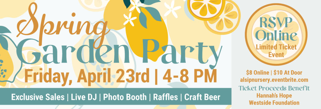 Garden Party Sale Event at Alsip Home & Nursery!