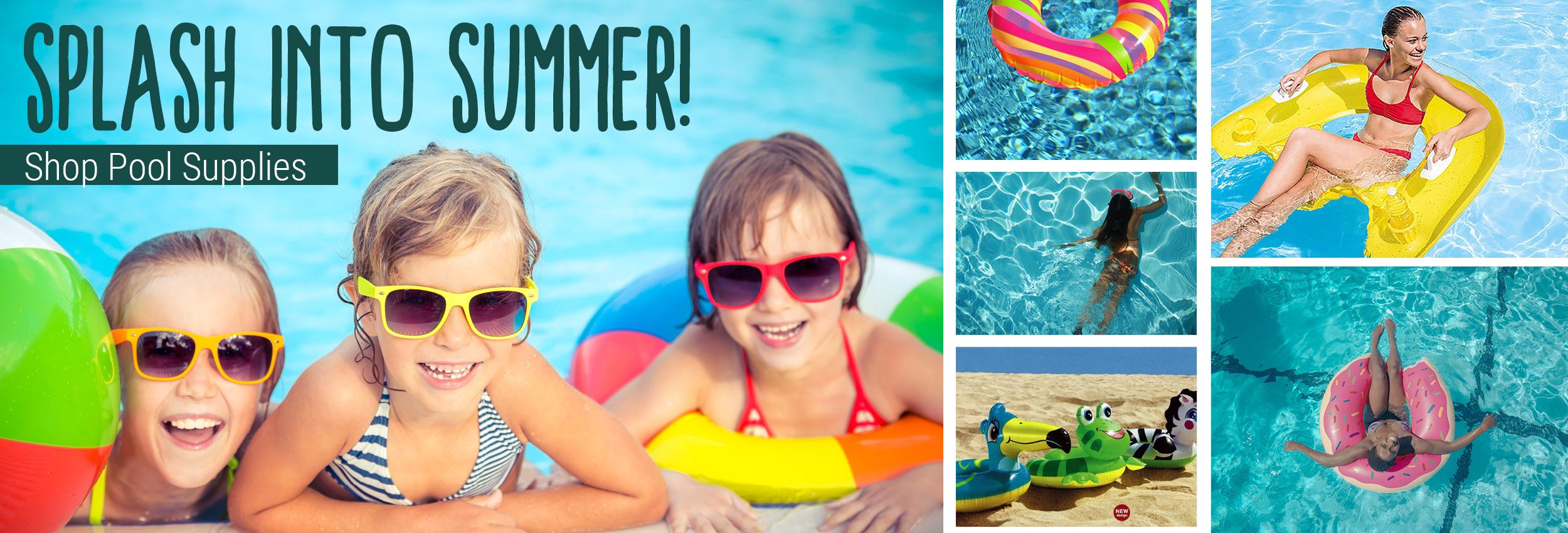 Splash Into Summer! Shop Pool Supplies