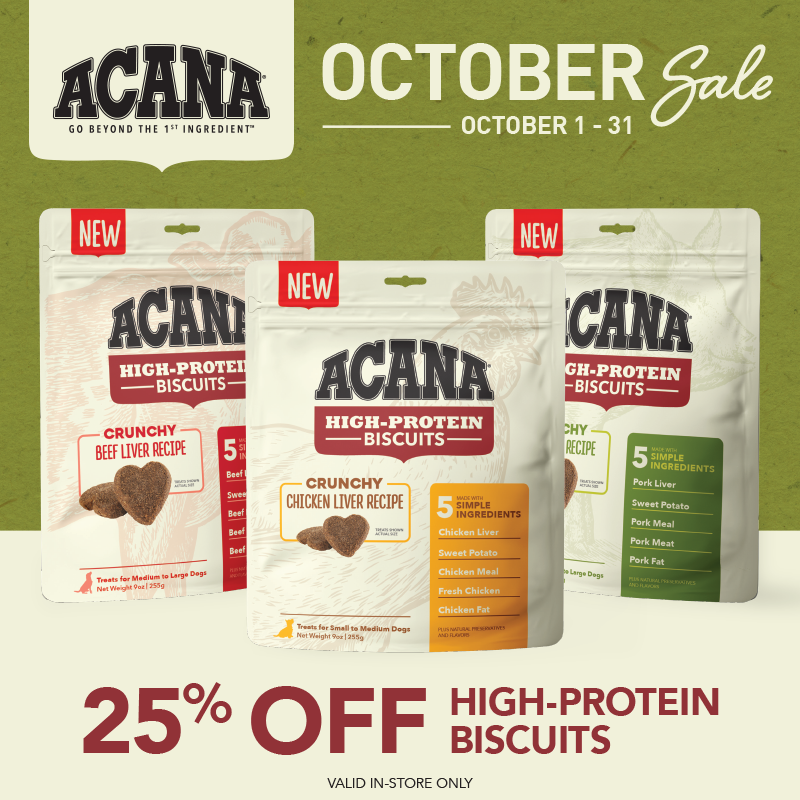 October 2021: Acana 25 Percent Off High Protein Biscuits