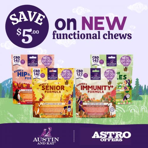 Austin and Kat Save 5 on Functional Chews